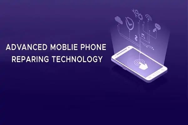 ADVANCED MOBLIE PHONE REPARING TECHNOLOGY