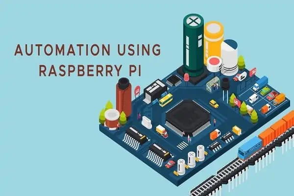 AUTOMATION USING RASPBERRY PI